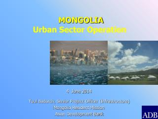 MONGOLIA Urban Sector Operation
