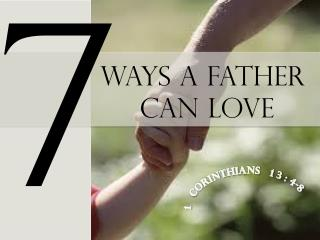 ways a father  can love