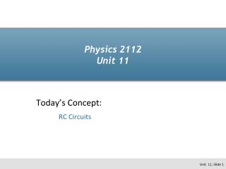 Physics  2112 Unit  11