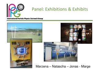 Panel:  Exhibitions  &  Exhibits