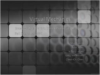 Virtual Mechanics