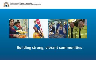 Building strong, vibrant communities