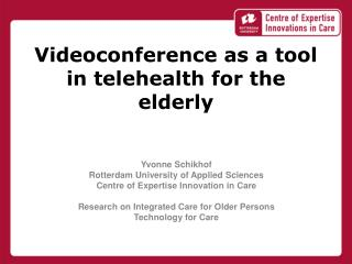 Videoconference as a tool in  telehealth  for the elderly