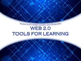 Web 2.0 Tools for Learning
