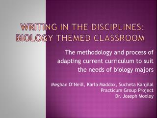 Writing in the Disciplines: Biology themed classroom