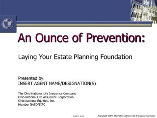 An Ounce of Prevention: