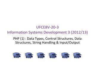 UFCE8V-20-3 Information Systems Development 3  (2012/13)