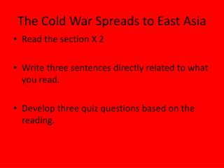 The Cold War Spreads to East Asia