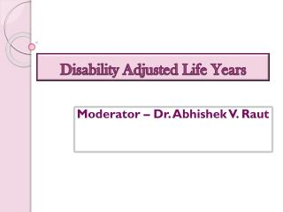 Disability Adjusted Life Years