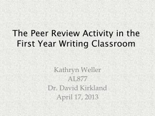 The Peer Review Activity in the First Year Writing Classroom