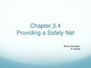 Chapter 3.4  Providing a Safety Net