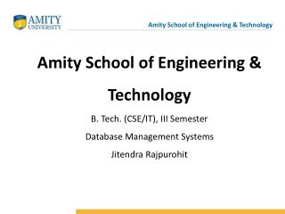 Amity School of Engineering & Technology B. Tech. (CSE/IT), III Semester