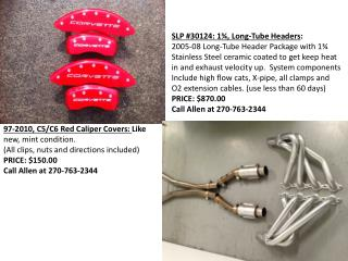 97-2010, C5/C6 Red Caliper Covers:  Like  new, mint condition.