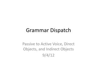 Grammar Dispatch