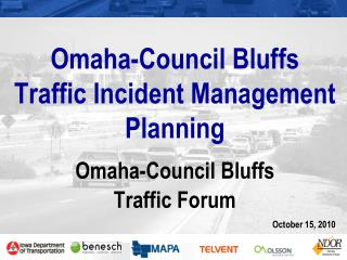 Omaha-Council Bluffs Traffic Incident Management Planning
