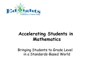 Accelerating Students in Mathematics