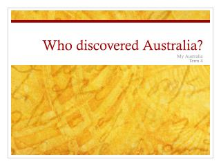 Who discovered Australia?