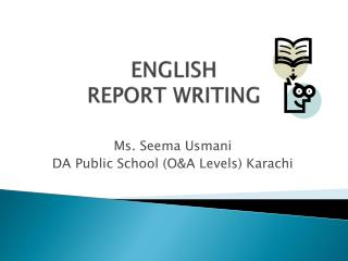 ENGLISH  REPORT WRITING