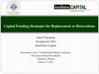 Capital Funding Strategies for Replacement or Renovations