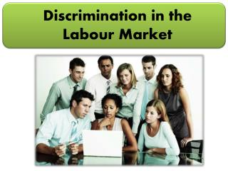 Discrimination in the Labour Market