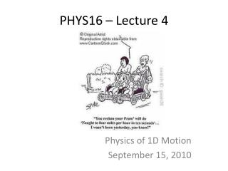 PHYS16 – Lecture 4