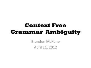 Context Free Grammar  Ambiguity