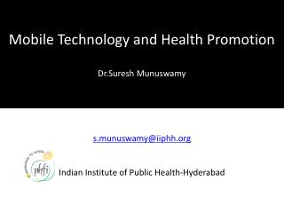 Mobile Technology and Health Promotion Dr.Suresh Munuswamy