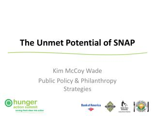 The Unmet Potential of SNAP