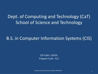 Dept. of Computing and Technology (CaT) School of Science and Technology