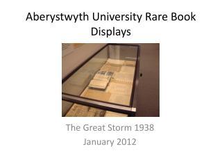Aberystwyth University Rare Book Displays