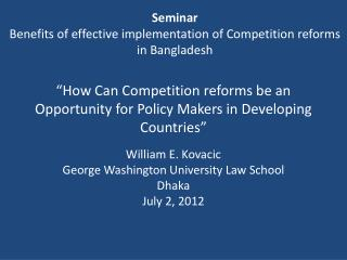 �How  Can Competition  reforms  be an Opportunity for Policy Makers in Developing  Countries�