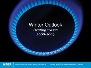 Winter Outlook Heating season 2008-2009