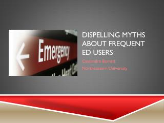 Dispelling Myths about Frequent ED Users