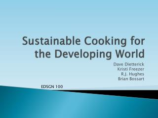 Sustainable Cooking for the Developing World