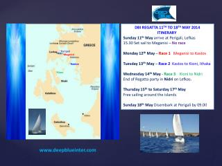 DBI REGATTA 11 TH  TO 18 TH  MAY 2014 ITINERARY