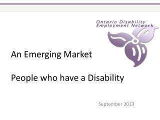 An Emerging Market People who have a Disability