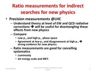 Ratio  measurements for indirect searches for  new physics