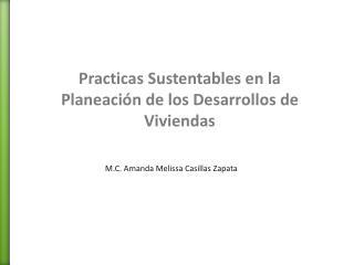 Practicas Sustentables en la Planeación de los Desarrollos de Viviendas