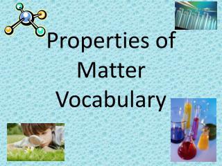 Properties of Matter Vocabulary