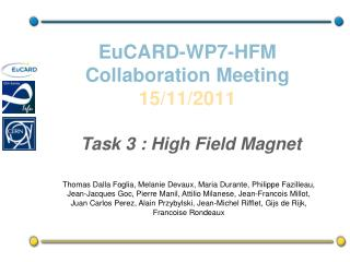 EuCARD-WP7-HFM  Collaboration  Meeting 15/11/2011