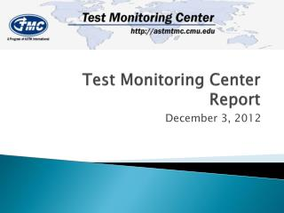 Test Monitoring Center Report