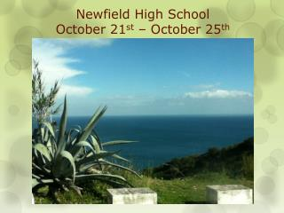 Newfield High School October  21 st –  October  25 th