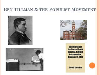 Ben Tillman & the Populist Movement