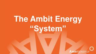 "The Ambit Energy ""System"""