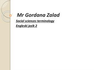 Mr Gordana Zalad