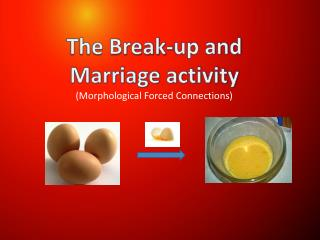 The Break-up and Marriage activity