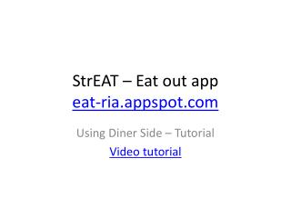 StrEAT – Eat out app eat- ria.appspot