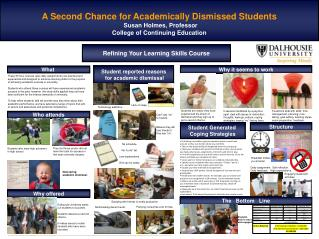 A Second Chance for Academically Dismissed Students Susan Holmes, Professor