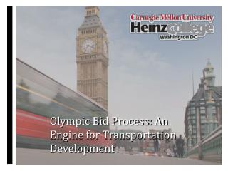Olympic Bid Process: An Engine for Transportation Development