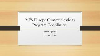 MFS  Europe  Communications Program Coordinator